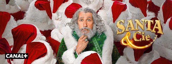 Santa & cie en décembre sur CANAL+