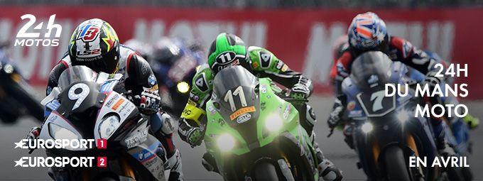 24H du Mans Moto en avril sur Eurosport 1 et 2