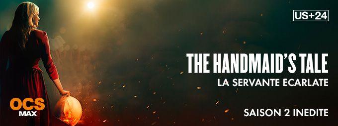 The Handmaid's Tale : La Servante Ecarlate S2 en avril sur OCS Max