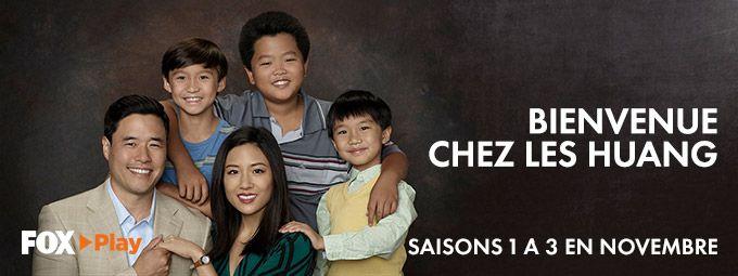 Bienvenue chez les Huang en Novembre sur Fox Play