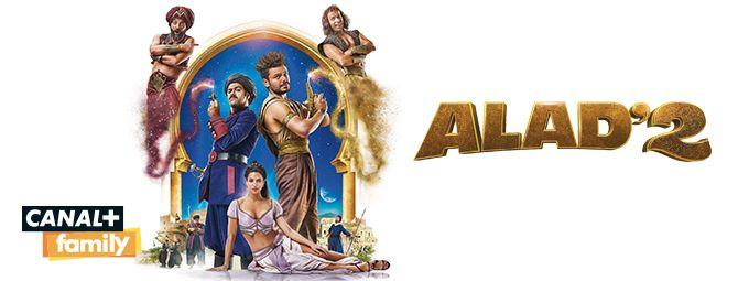 Alad'2 en Septembre sur CANAL+FAMILY