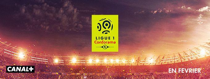 Ligue 1 Conforama en Février sur CANAL+