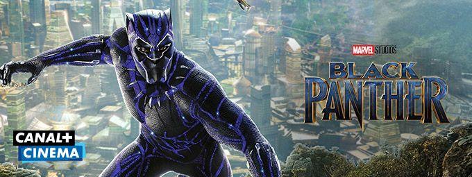 Black panther en Février sur CANAL+Cinéma