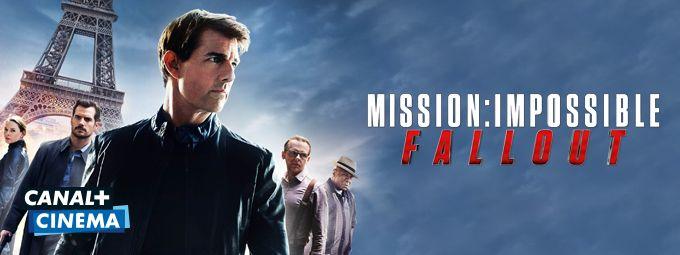Mission : Impossible - Fallout en septembre sur CANAL+CINEMA