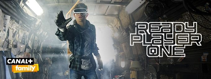 Ready Player One en Février sur CANAL+Family