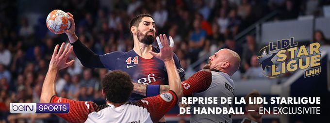 Reprise de la LIDL STARLIGUE de Handball en Septembre sur bein SPORTS