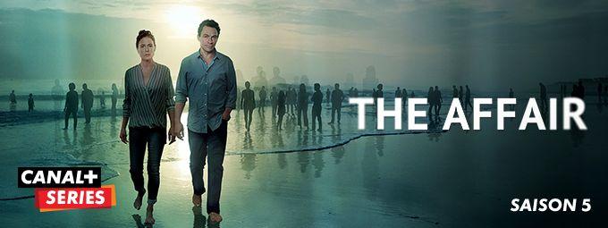 The affair saison 5 - En Septembre sur CANAL+SERIES