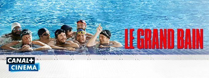 Le grand bain en octobre sur CANAL+CINEMA
