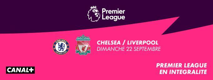 Premier League en intégralité en Septembre sur CANAL+ et CANAL+SPORT