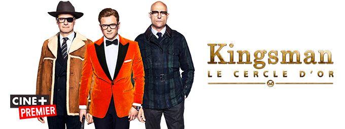 Kingsman - Le cerlce d'or - En octobre sur CINE+PREMIER