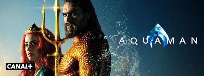 Aquaman en octobre sur CANAL+