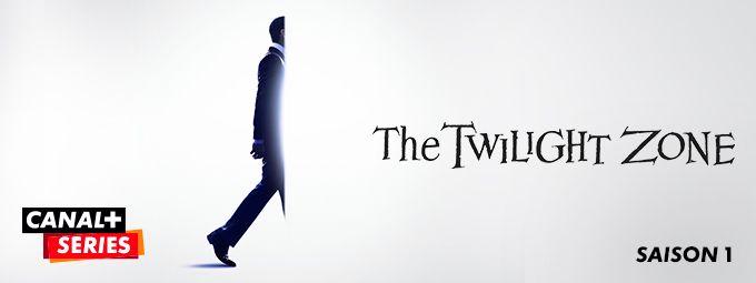 The Twilight Zone - Saison 1 - en Octobre sur CANAL+SERIES