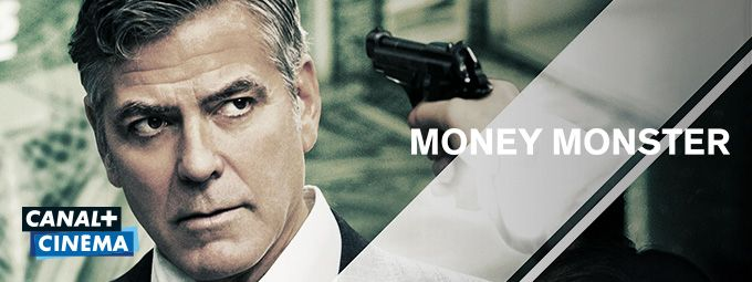 Money Monster en mai sur CANAL+ Cinema