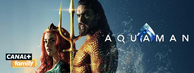 Aquaman en novembre sur CANAL+FAMILY