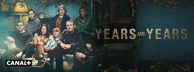 Years and years en octobre sur CANAL+