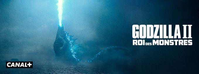 Godzilla 2 : Roi des monstres - En mars sur CANAL+