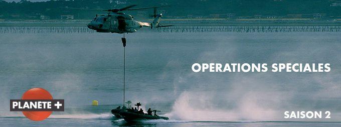 Opérations Spéciales - Saison 3 - En novembre sur PLANETE+