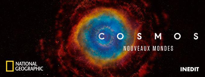 Cosmos : Nouveaux Mondes - Inédit - En mars sur National Geographic