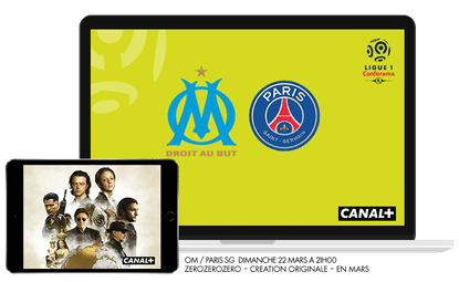 Ligue 1 Conforama - OM / PSG Dimanche 22 mars à 21h00 sur CANAL+ / Zero zero zero en mars sur CANAL+