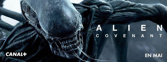 Alien : Covenant en mai sur CANAL+
