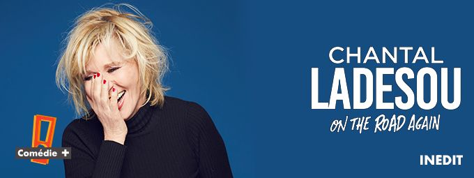 Chantel Ladesou - En avril sur COMEDIE+