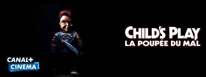 Child's play : La poupée du mal - En avril sur CANAL+CINEMA