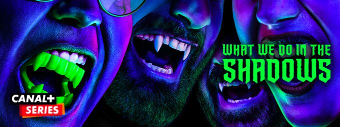 What we do in the shadows en avril sur CANAL+SERIES