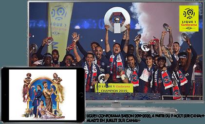 Ligue 1 Conforama saison 2019 - 2020 à partir du 8 août sur CANAL+ / Alad'2 cet été sur CANAL+