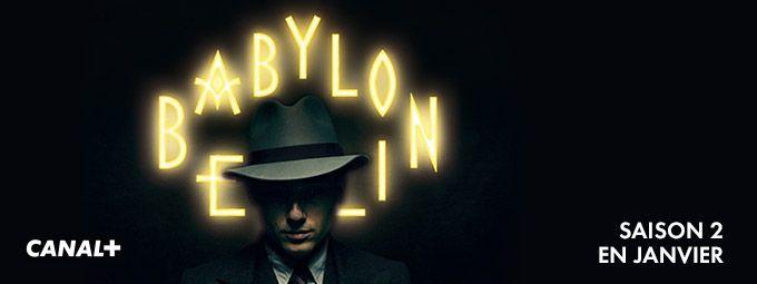 Babylon Berlin en Janvier sur CANAL+