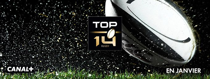 Top 14 en Janvier sur CANAL+