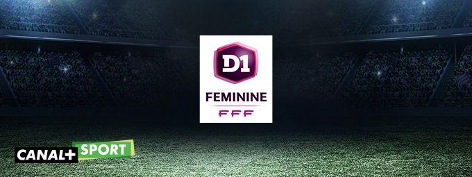 D1 féminine en Janvier sur CANAL+ Sport