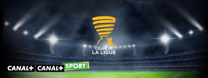 Coupe de la Ligue en Janvier sur CANAL+ et CANAL+ Sport