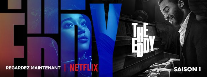 The Eddy en Mai sur Netflix