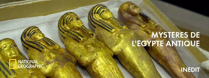 Mystères de l'egypte antique en Janvier sur National Géographic