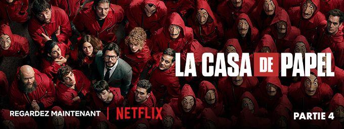 La Casa de Papel Saison 4 - Sur Netflix