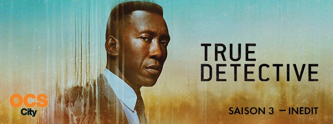 True detective, saison 3 en Janvier sur OCS City