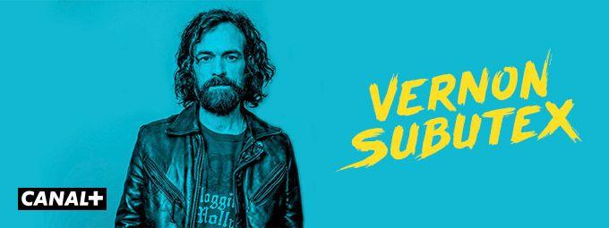 Vernon subutex en Juin sur CANAL+