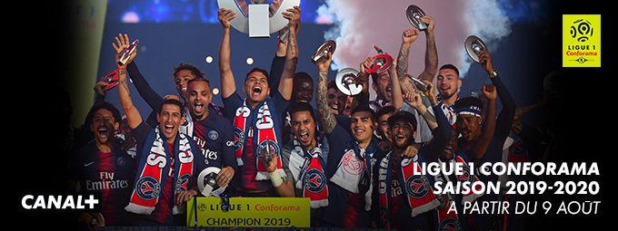 Ligue 1 Conforama saison 2019 - 2020 à partir du 8 août sur CANAL+