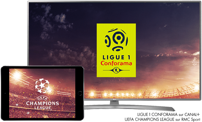 Ligue 1 Conforama sur CANAL+ UEFA CHAMPIONS LEAGUE sur RMC SPORT