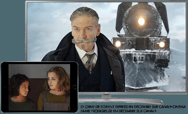 Le crime de l'orient express en décembre sur CANAL+ Cinema / L'amie prodigieuse en décembre sur CANAL+