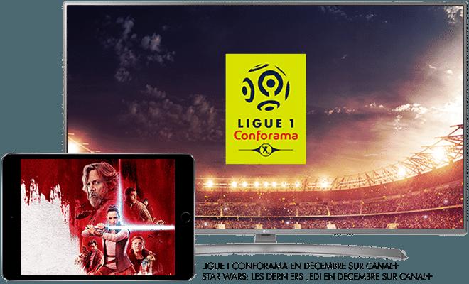 Ligue 1 Conforama en décembre sur CANAL+ / Star wars : les derniers Jedi en décembre sur CANAL+