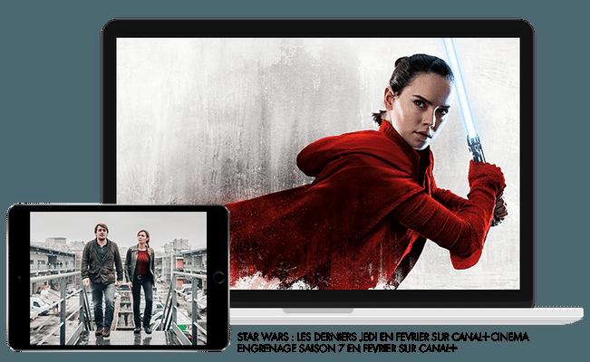 Star wars : les derniers Jedi en Février sur CANAL+Cinema / Engrenages Saison 7 Création Originale en Février sur CANAL+