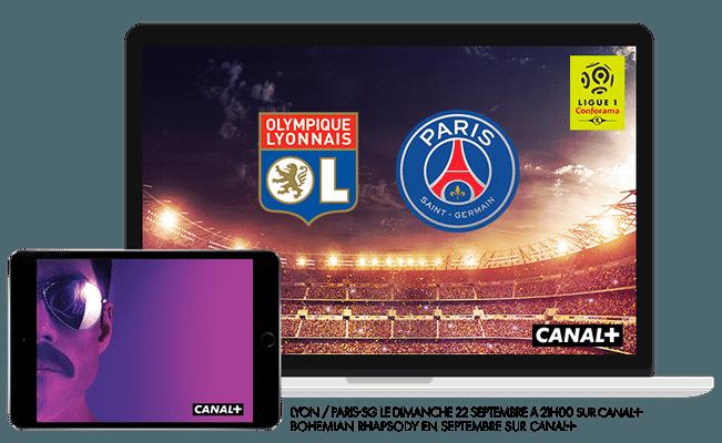 Ligue 1 conforama OL / PSG dimanche 22 septembre à 21h00 sur CANAL+ / Bohemian Rapsody en Septembre sur CANAL+