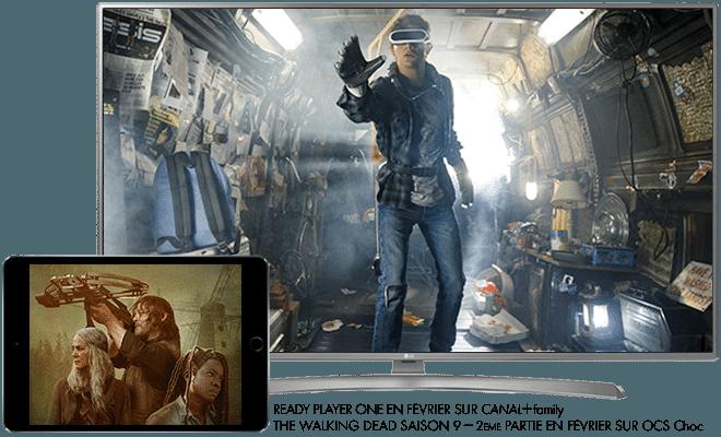 Ready Player One en Février sur CANAL+Family / The Walking Dead saison 9, 2eme Partie en Février sur OCS CHOC