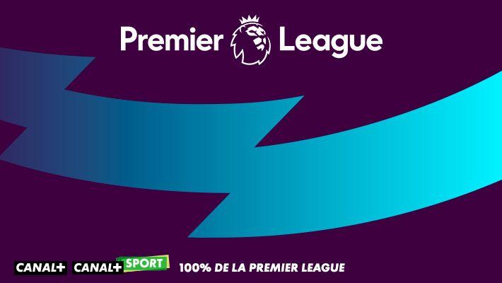 100% de la Premier League sur CANAL+ et CANAL+ SPORT