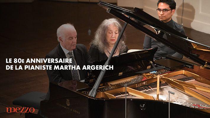 Le 80ème anniversaire de la pianiste Martha Argerich sur MEZZO