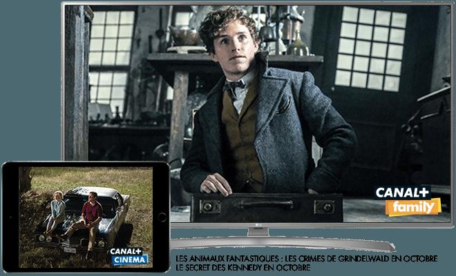 Les animaux fantastiques - Les crimes de Grindelwald en octobre sur CANAL+Family / Le secret des Kennedy en octobre sur CANAL+CINEMA