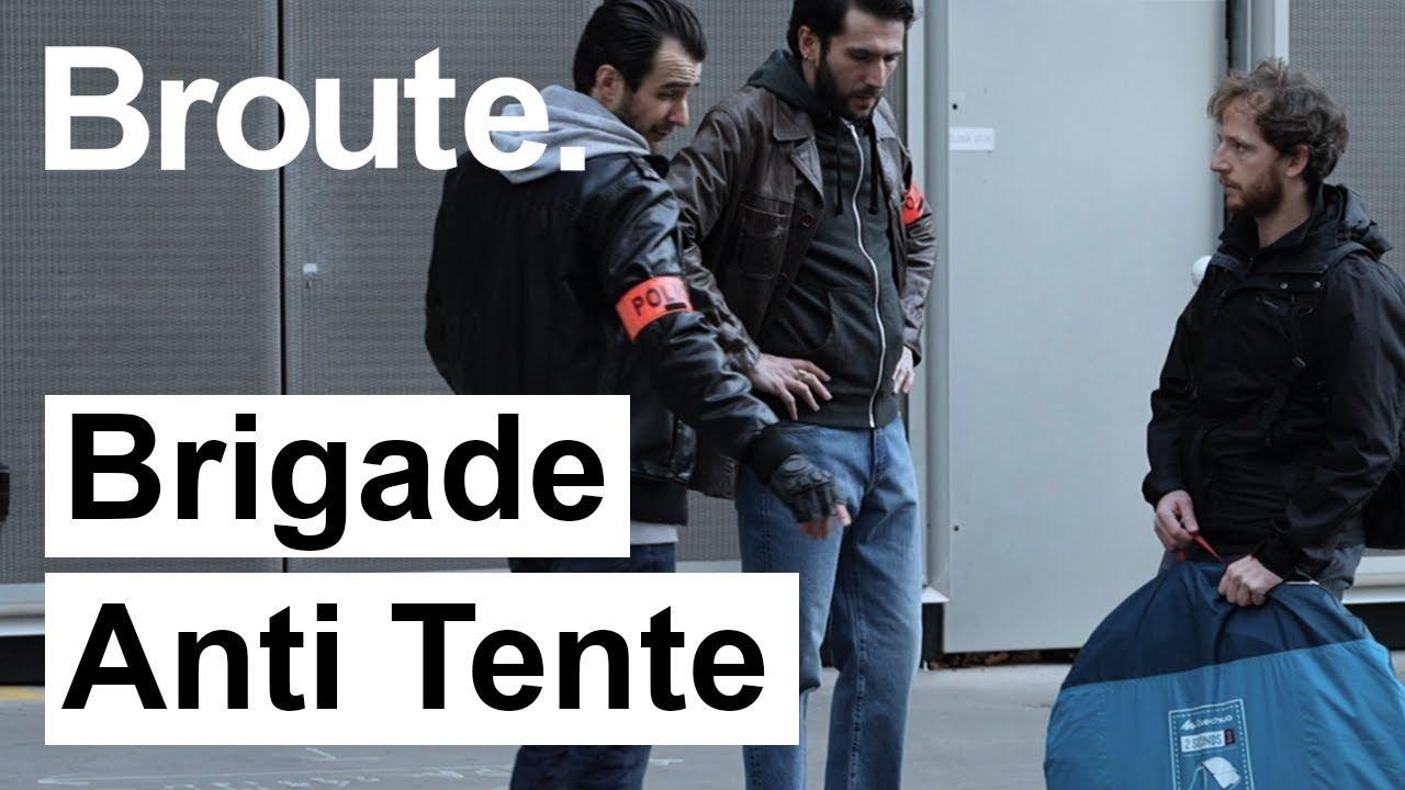 La Brigade Anti Tente en action !