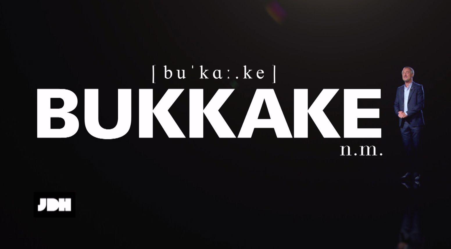 Le lexicul de Sébastien Thoen : définition du mot Bukkake