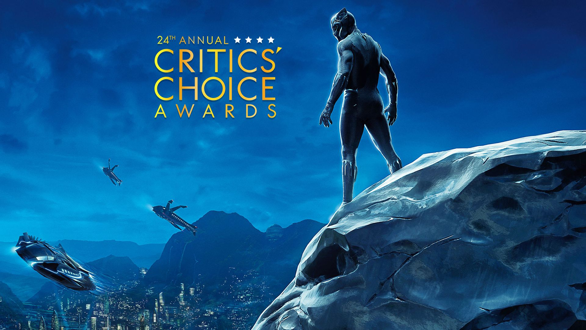 Critics Choice Movie Awards 2019 La Favorite Et Black Panther